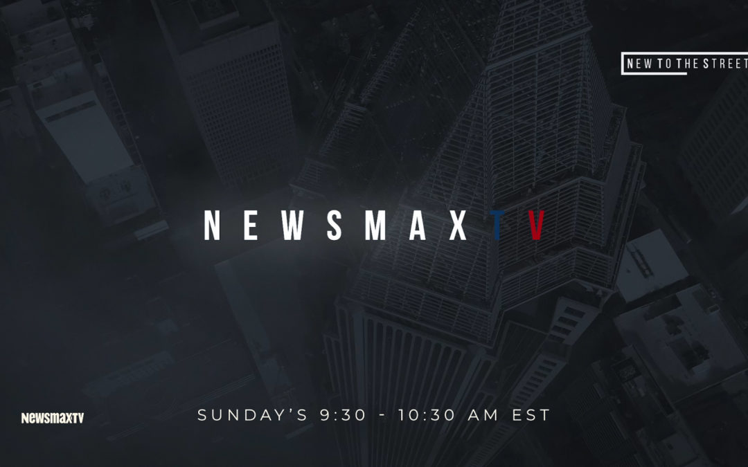 New to the Street Coming to Newsmaxtv on December 27th!